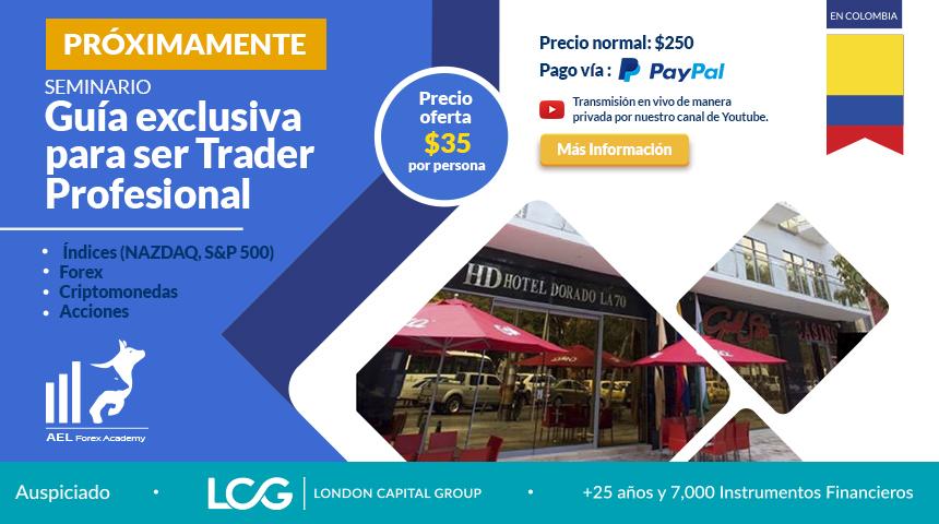 """Seminario: """"Guía exclusiva para ser trader profesional"""" - AEL Academy - Andrey Lara"""