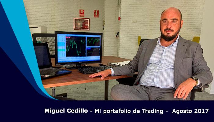 Mi Gestión del Trading  / Miguel Cedillo - Agosto 2017