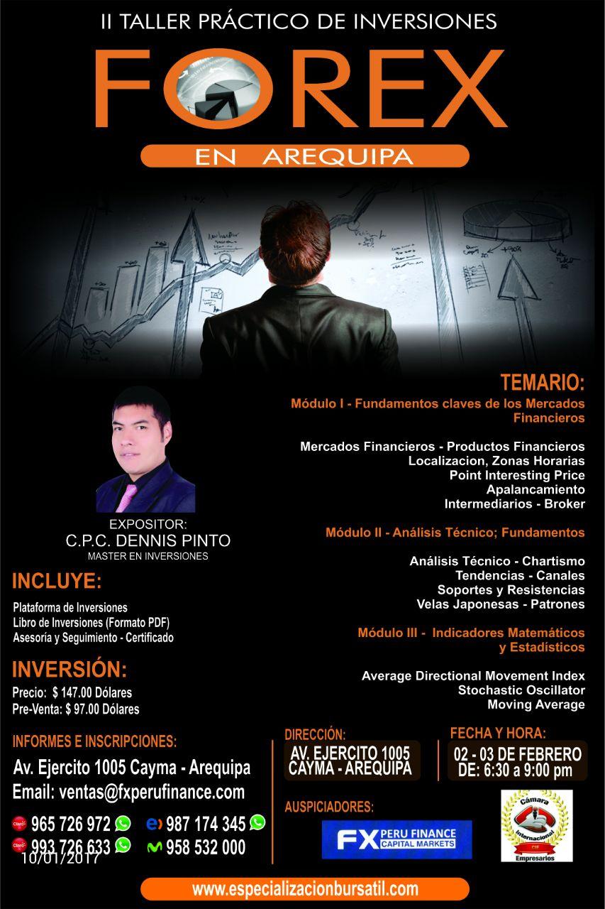 II Taller Práctico de Inversiones Forex - Arequipa - Perú