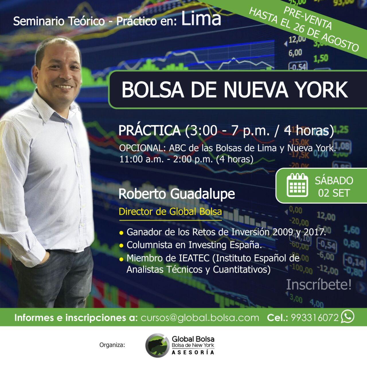 Bolsa de Nueva York- Práctica (4 horas) | Opcional ABC de las Bolsa de Lima y Nueva York (3 horas). Expositor Roberto Guadalupe