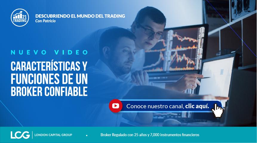 Trading21: Características y Funciones de un Broker confiable - video