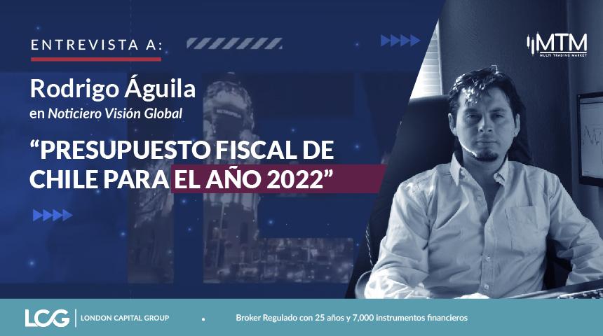 Entrevista a Rodrigo Águila en noticiero Visión Global: Presupuesto fiscal de Chile para el año 2022
