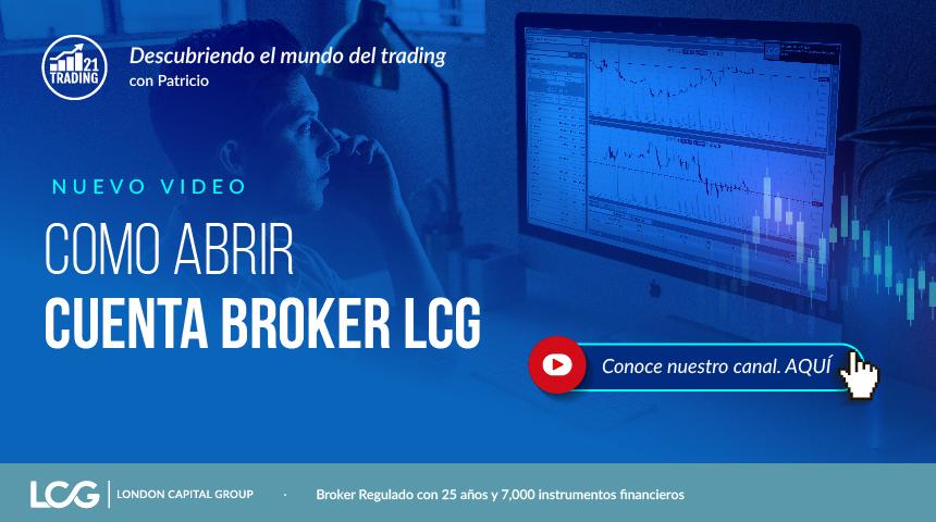 Como abrir cuenta broker LCG