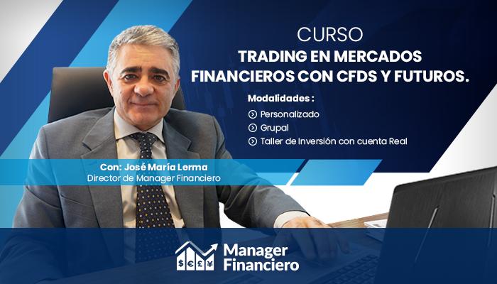 Curso Trading en Mercados Financieros con CFDS y Futuros