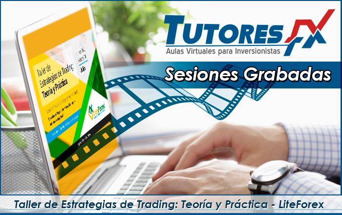 Taller de Estrategias de Trading: Teoría y Práctica - LiteForex