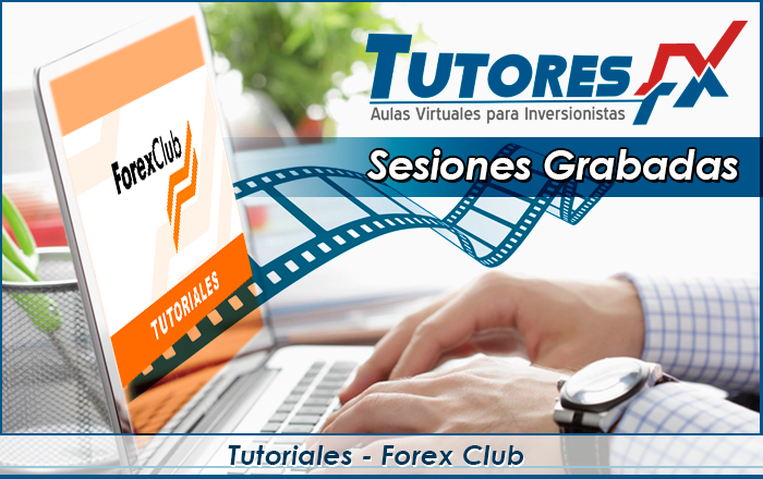 Tutoriales - Forex Club