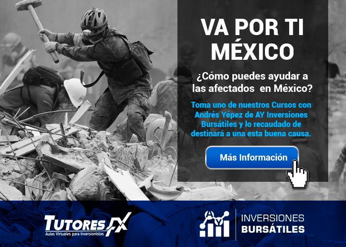 Va por ti México - Asesoría Bursátil de Andrés Yépez