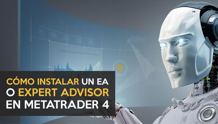 Cómo instalar un Expert advisor o Robot en MT4