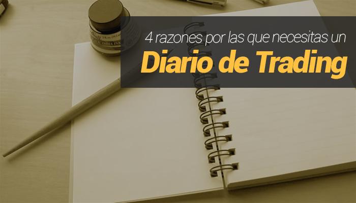 4 Razones por las que necesitas tener un Diario de Trading