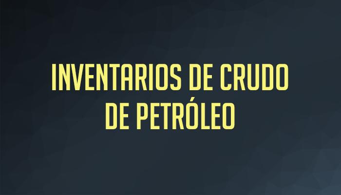 Inventarios Crudo Petroleo 01