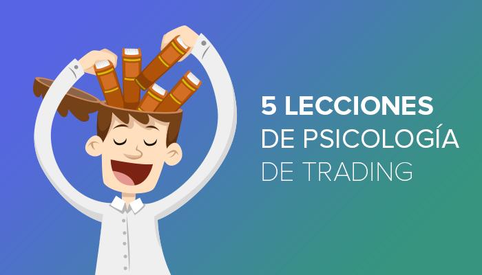 5 Lecciones de Psicología de Trading