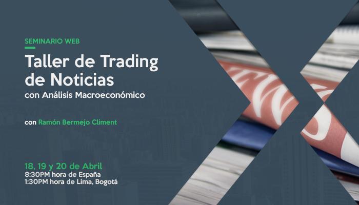 Taller de Trading de Noticias con Análisis Macroeconómico