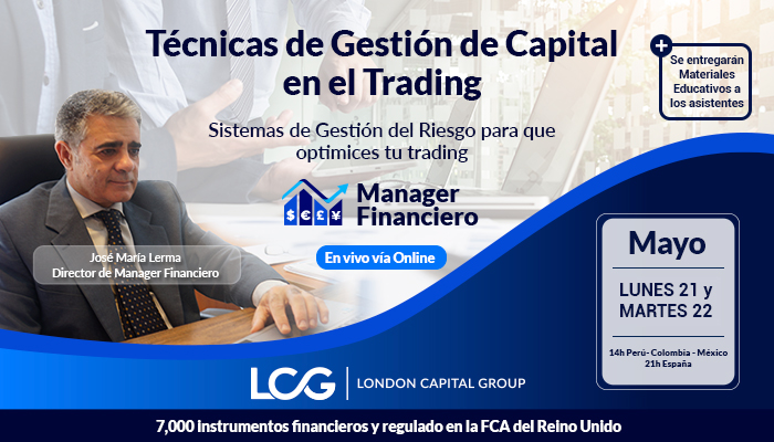 Técnicas Gestión de Capital en Trading / Ingreso Libre
