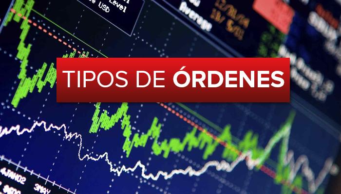 Tipos de órdenes en el mercado Forex