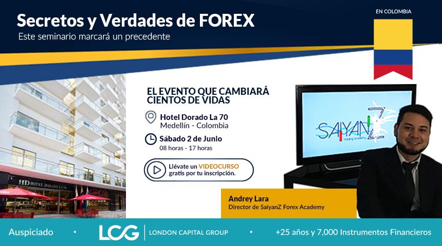 Secretos y Verdades de FOREX / Evento 2 Junio; Medellin-Colombia