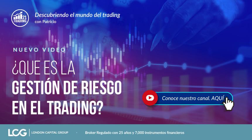 ¿Que es la Gestion de Riesgo en el Trading?